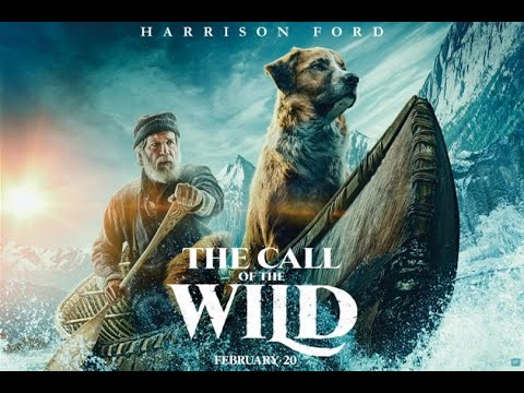 Cinema Reel: The Call Of The Wild