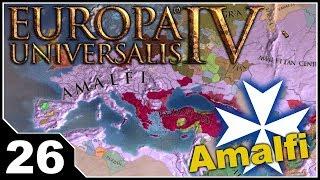 "Europa Universalis 4 - ""Republic"" of Amalfi EP26"