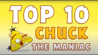 Angry Birds | Top 10 Chuck The Maniac