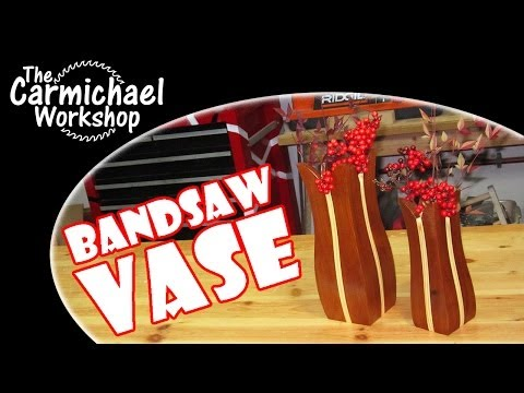 Bandsaw Vase - Woodworking Project for Artificial Flower Arrangements