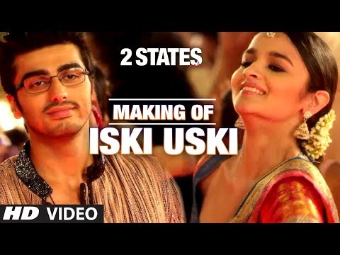 "Making of the song ""Iski Uski"" from 2 States 