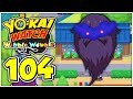Yo-Kai Watch Wibble Wobble Part 104: FIESA & mehr in Petzlingen