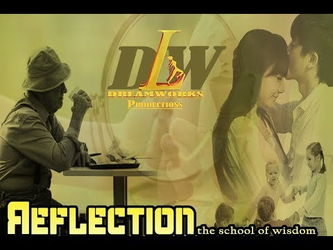 REFLECTION | The School Of Wisdom | Short Film