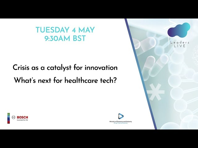 Crisis as a catalyst for Innovation | What's next for healthcare tech?