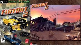 FlatOut 2 Patch V1.3 Online Gameplay Skyscraper Derby Bullet Gt Video 2017 Xd
