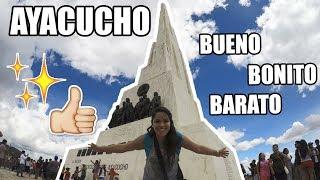 AYACUCHO: BUENO, BONITO Y BARATO - MPV