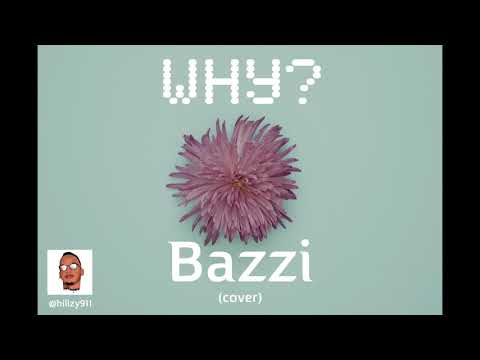Bazzi - Why (Cover)