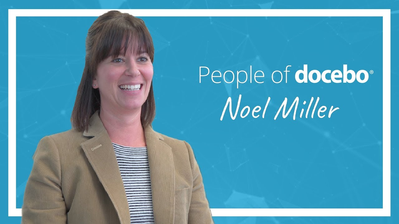 People of Docebo | Noel Miller