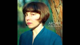 "Aroah - ""Amarillo"""