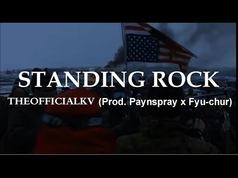 Standing rock #NoDapl (Prod. paynspay) OFFICIAL LYRIC VIDEO - TheOfficialkv