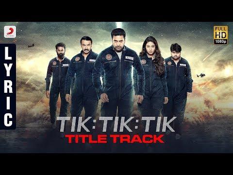 Tik Tik Tik Telugu - Title Track | Jayam Ravi, Nivetha Pethuraj | D | Shakti Soundar Rajan