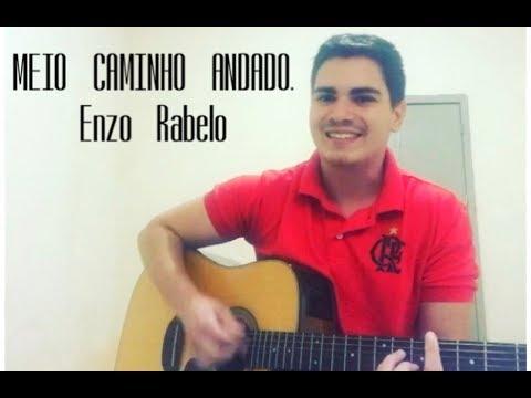 MEIO CAMINHO ANDADO - Enzo Rabelo (GABRIEL RAMOS)