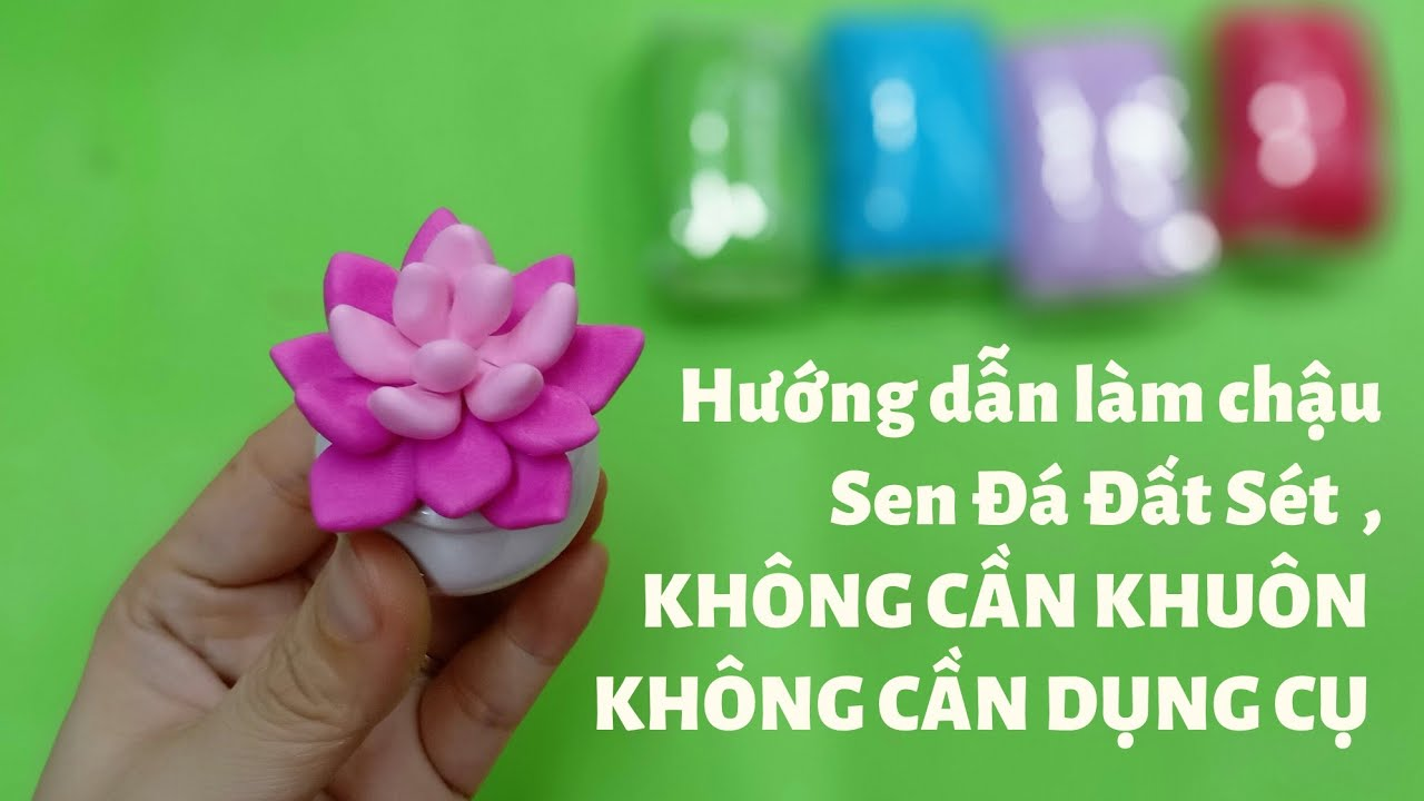 HOW TO MAKE CLAY/ DIY/ Làm sen đá mini|HOA DAT SET NGOC DIEP CLAYFLOWER