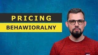 Pricing behawioralny - czym jest i jak stosować?