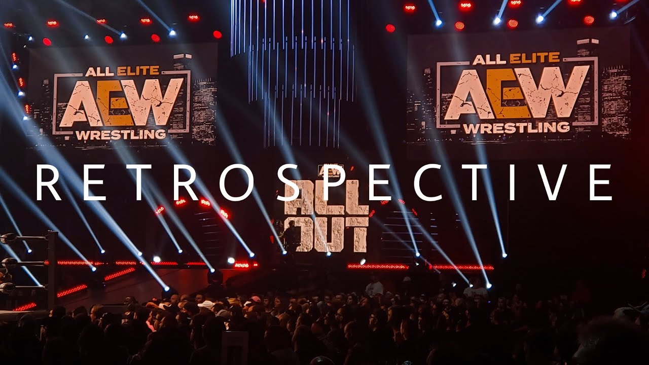 AEW All Out 2019 Retrospective