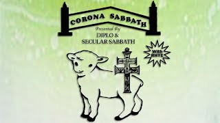 Corona Sabbath presented by Diplo & Secular Sabbath w/ Rhye (Livestream 4)