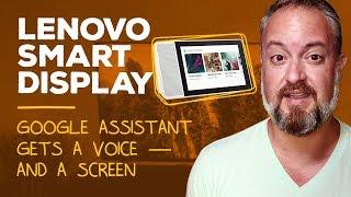Lenovo Smart Display Review 2018