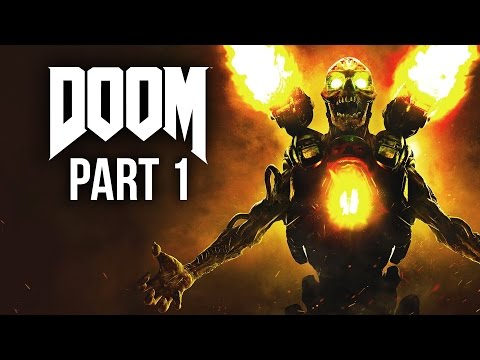 DOOM 4 Gameplay Walkthrough Part 1 - SO MUCH BLOOD (Doom 2016 4 Campaign)