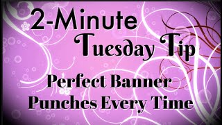 Simply Simple 2-MINUTE TUESDAY TIP - Lining Up Sentiments Perfect Every Time by Connie Stewart