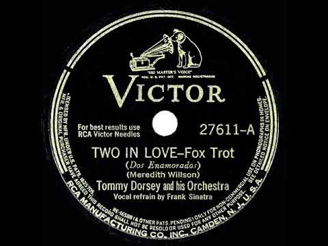 1941 HITS ARCHIVE: Two In Love - Tommy Dorsey (Frank Sinatra, Vocal)
