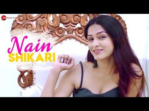 Nain Shikari - Official Music Video | DJ. Raaga | Shreya Shukla | Shivangi Bhayana