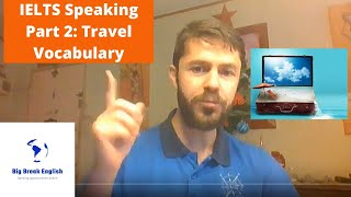 Ielts Speaking Part 2: Using collocations on the topic of travel