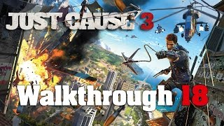 Just Cause 3 PC 100% Walkthrough 18 Mission 17 (Tangled Up In Blue)