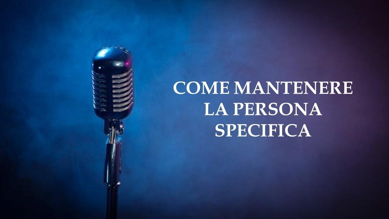 Download COME MANTENERE LA PERSONA SPECIFICA