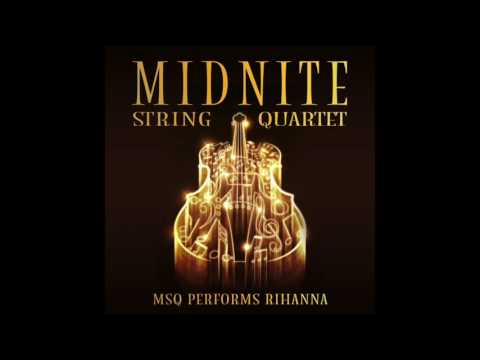 Work MSQ Performs Rihanna By Midnite String Quartet