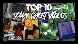 Top 10 SCARY Ghost Videos | (real or fake?!)