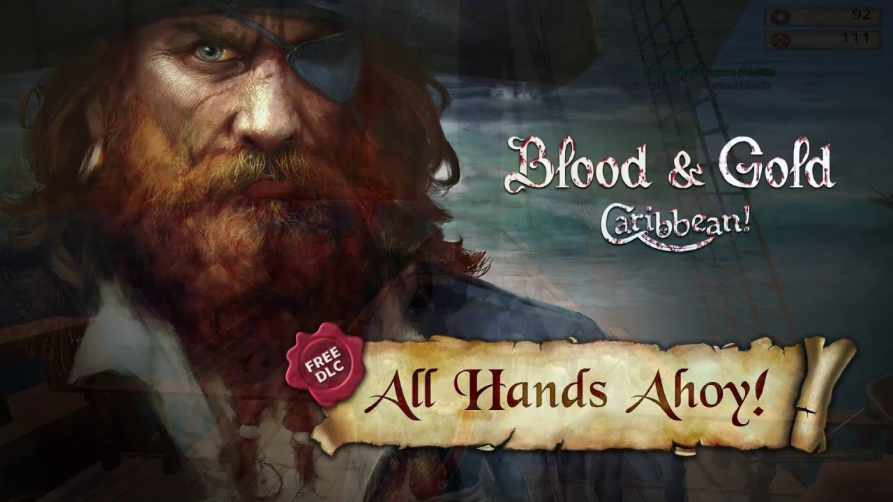 BLOOD AND GOLD CARIBBEAN ALL HANDS AHOY [VERIFIE] [MULTI] [PC]