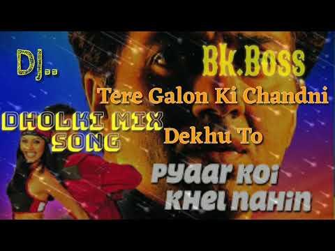 Tere Galon Ki Chandni Dekhu To Hindi Dj Bk Boss Mix 8896152033