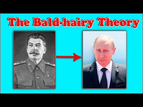 The Bald - hairy Theory of Russian and USSR Leaders.  It's incredible!