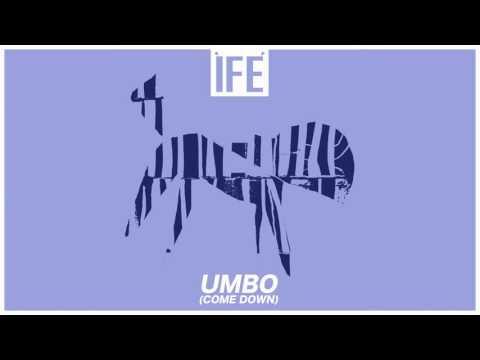 ÌFÉ - UMBO (Come Down)