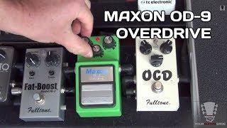 Maxon OD-9 Overdrive Tube Screamer Pedal - Gear Review