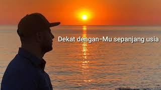 Maher Zain - Tuntunku Kepadamu lirik