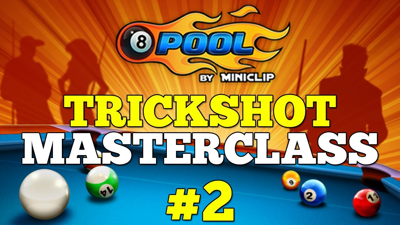 8 Ball Trickshot Masterclass - Part 2 - 8 Ball Pool game Videos -