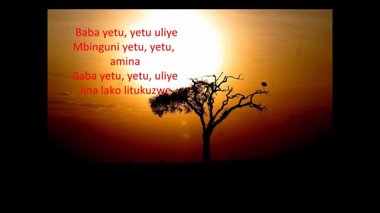 Baba Yetu With Lyrics - YouTube