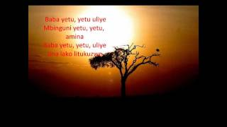 Baba Yetu (with Lyrics)