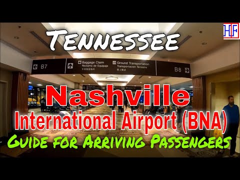 Nashville International Airport (BNA) - Guide For Arriving Passengers To Nashville, Tennessee
