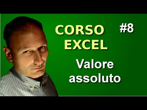 Corso di Excel - Lezione 8 - Valore assoluto