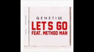 Let's Go - Genetikk feat. Method Man & Tiarra Monet