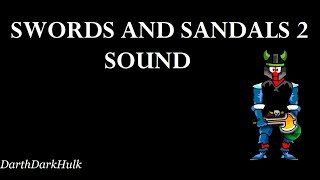 Swords and Sandals 2 [All Sounds]