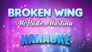 McBride, Martina - Broken Wing (Karaoke & Lyrics)