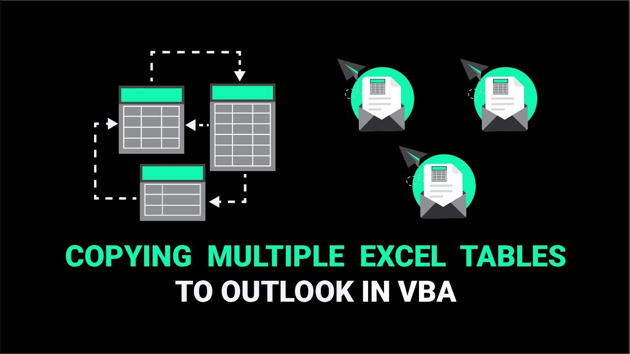 How To Copy Multiple Excel Tables To Outlook Using VBA