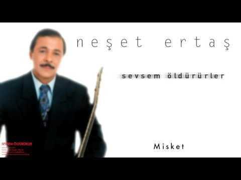 Neşet Ertaş - Misket [ Sevsem Öldürürler © 2000 Kalan Müzik ]