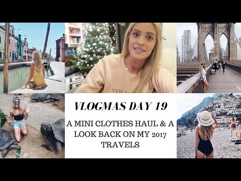 A MINI CLOTHES HAUL & CHAT ABOUT MY FAVOURITE PLACES I WENT THIS YEAR | VLOGMAS DAY 19
