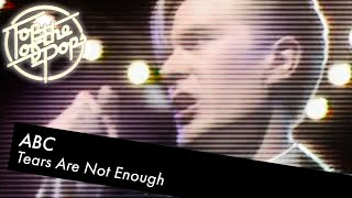 ABC - Tears Are Not Enough - Top Of The Pops