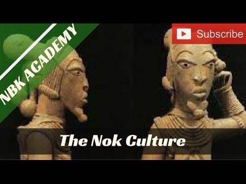 NBK ACADEMY: THE NOK CULTURE