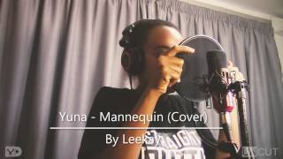 Yuna - Mannequin (Cover by Leekay) :UNCUT